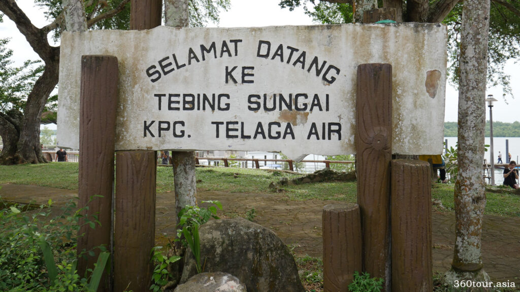 welcome signboard to river side of Kampung Telaga Air